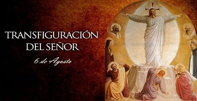 Resultado de imagen de La Transfiguración de Nuestro Señor Jesucristo